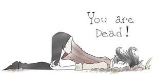 You are Dead!