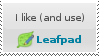 I like -and use- Leafpad STAMP by aneolus