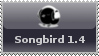 Songbird 1.4 STAMP by aneolus
