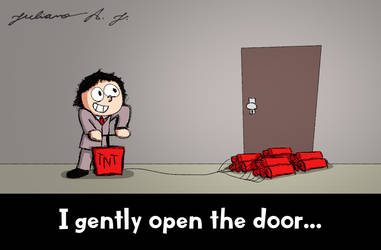 I gently open the door...