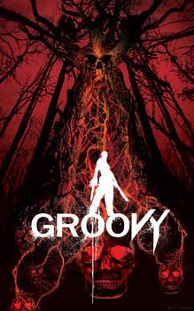 Evil DEAD GROOVY by artist Tom kelly