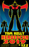 Mazinger Heroes 2019 promo by Tom Kelly by TomKellyART