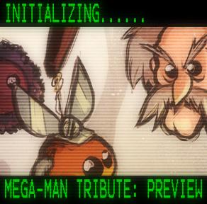 Mega-Man Tribute: Preview by Zatransis