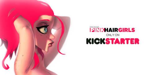 PINK HAIR GIRLS Kickstarter update!
