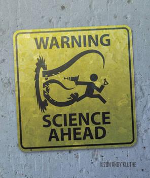 Warning:  SCIENCE Ahead