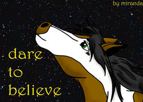 dare to believe by mangaluvver