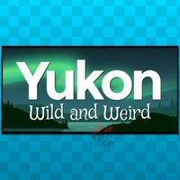 Sticker - Yukon - Wild and Weird