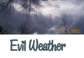 Evil Weather by alcoholicwhine