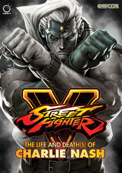 STREET FIGHTER V: THE LIFE AND DEATH(S) OF CHARLIE