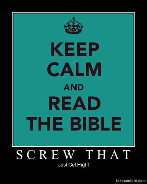 Read The Bible - Screw That by sliferbenten