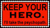 No Heroes - Psychopaths by Scarecrow--Stamps
