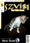 Szvibi, The Yello Hero