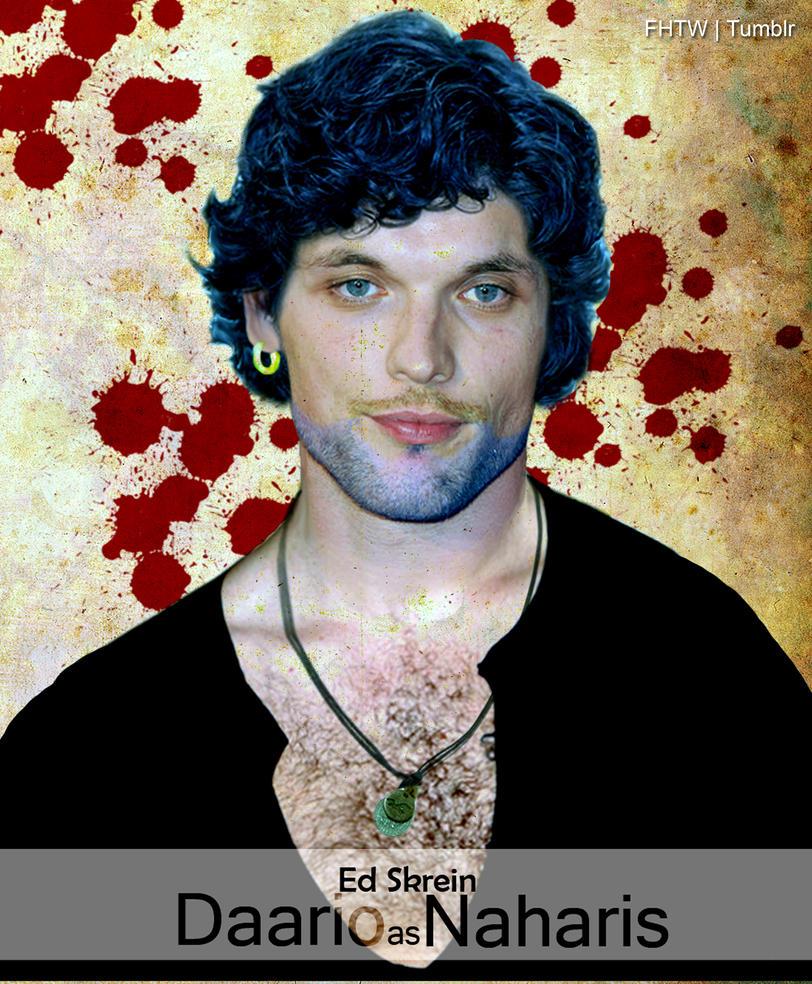 Ed Skrein as Daario Naharis by LadyTargaryen on DeviantArt Daario Naharis Fan Art