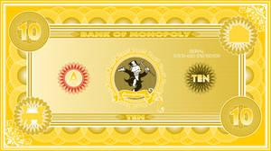 Monopoly Banknote $10 by jonizaak