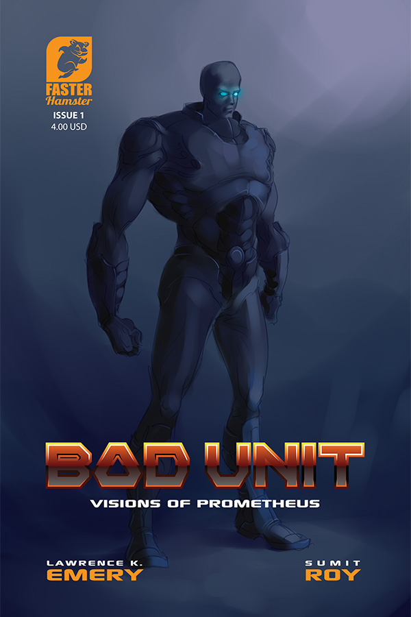 Bad Unit : Issue#1 : Cover by scorpy-roy