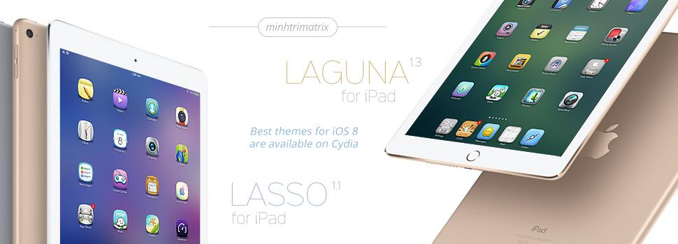 Lasso and Laguna for iPad on iOS 8 by minhtrimatrix