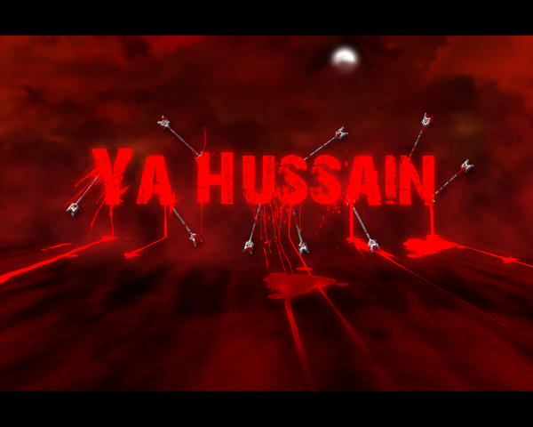 Ya Hussain Wallpapers Ya Hussain by DEA-prid...