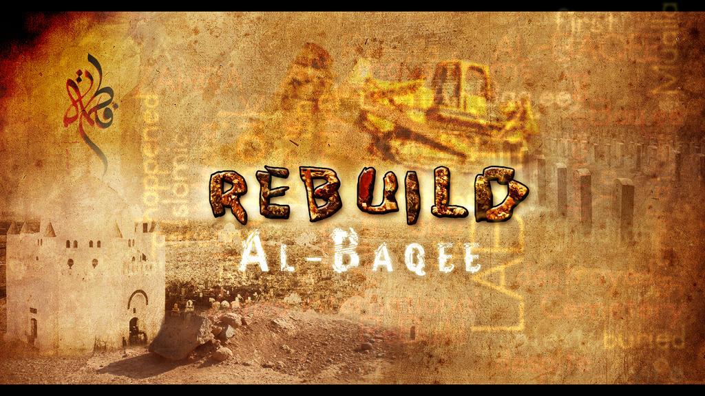 Rebuild Al-Baqee by DEA-pride