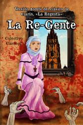 La Re-Gente, literatura hispanozombi by jomra