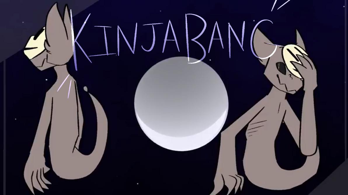 KinjaBang [meme] by maddy-the-doggo