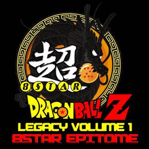 Legacy of DBZ Album 1 - 8Star Epitome