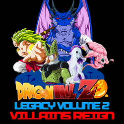 Legacy of DBZ Album 2 - Villains Reign