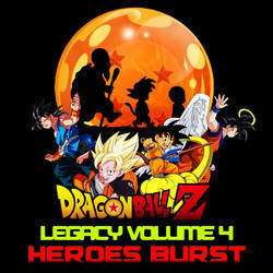 Legacy of DBZ Album 4 - Heroes Burst