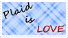 Plaid is Love Stamp by Staraura
