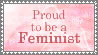 Proud to Be a Feminist stamp by caroldreamer