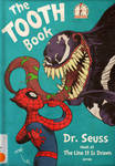 dr. seuss the tooth book x spider-man and venom