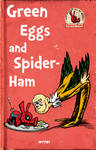 green eggs and spider-ham by m7781