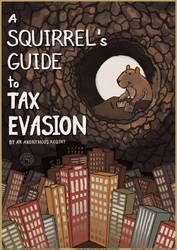 A Squirrel's Guide to Tax Evasion