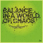 Balance In a World of Chaos by Foe-Design