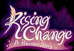 Rising Change: A Pokemon Story Logo by Reshidove