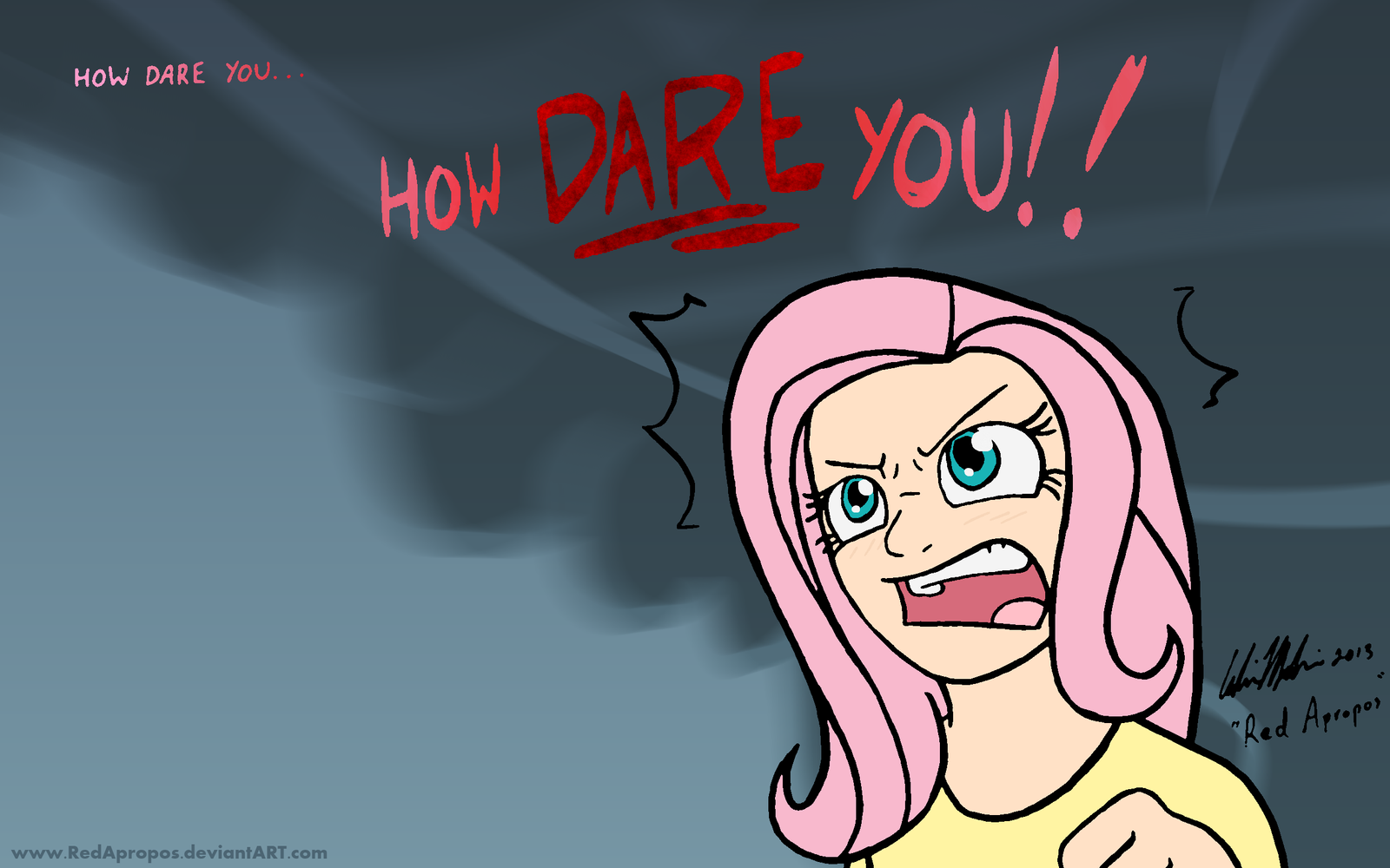 How dare you... by RedApropos