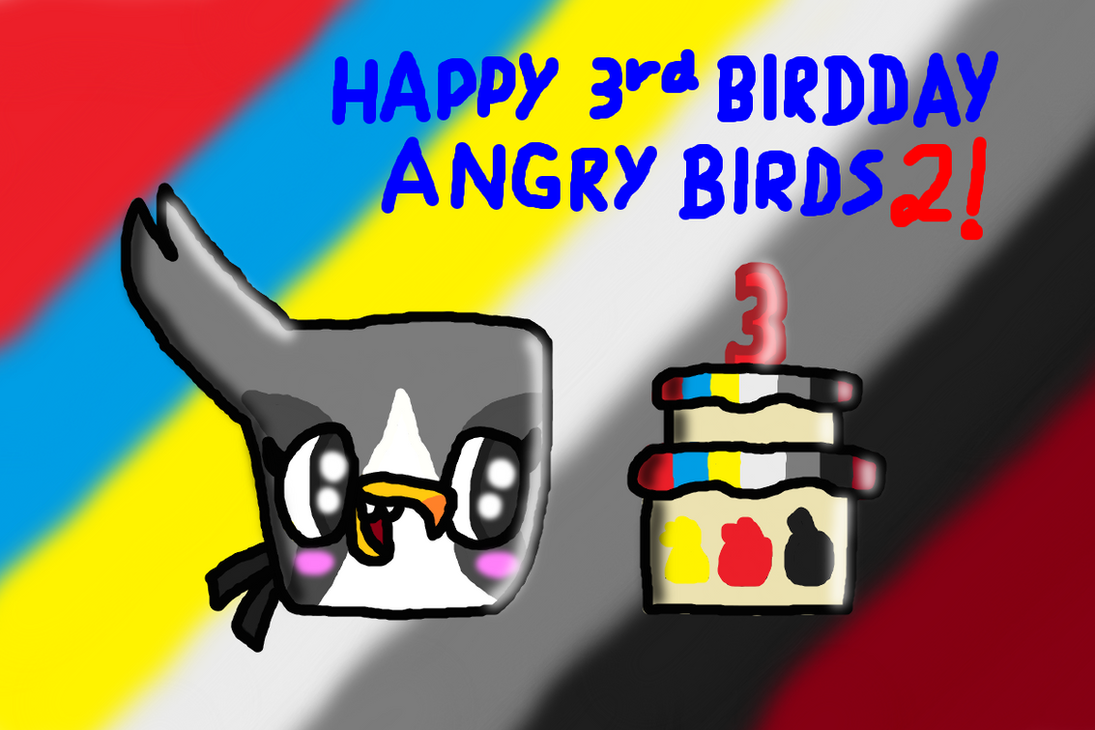 Happy 3rd birdday Angry Birds 2! by SprixieFan12345