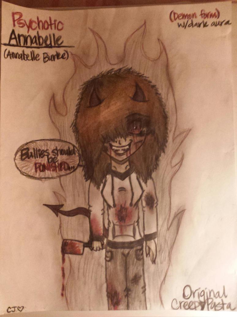 Original CreepyPasta: Psychotic Annabelle by AnyoneWantTacos