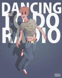 Dance To The  Radio!