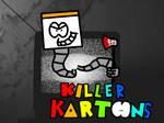 Killer Kartoons