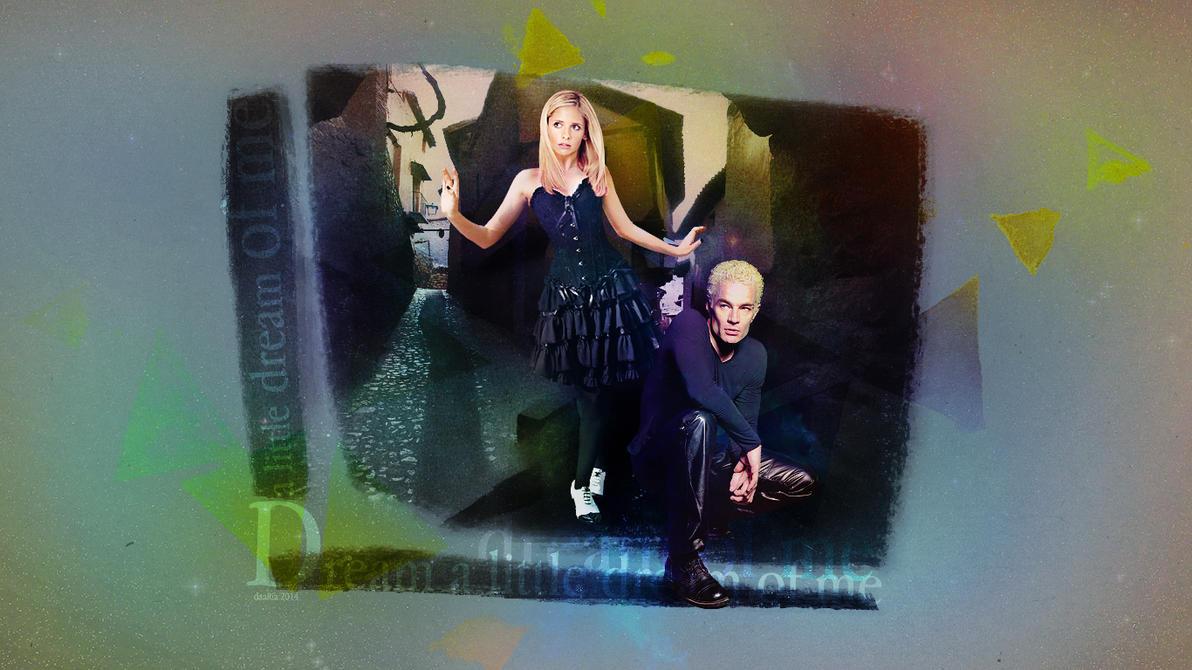 dream a little dream [Spike/Buffy] by DaaRia