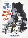 Robin Without a Cause