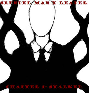 Request SlendermanXReader - Lemon by Aniloonys on DeviantArt
