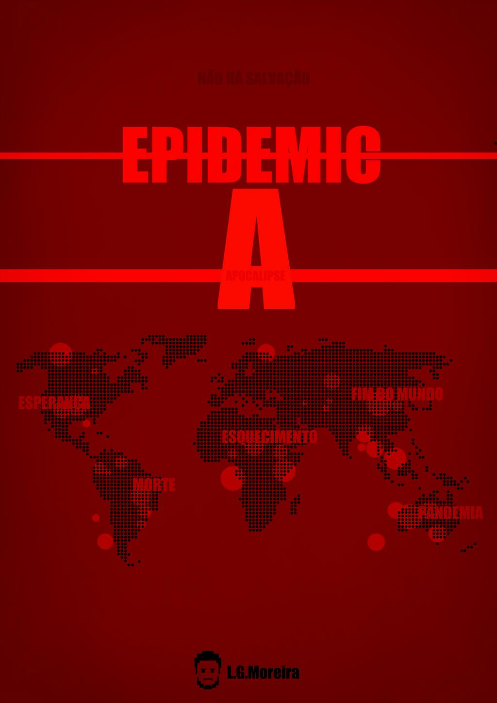 Epidemic - A by dxlucasxb