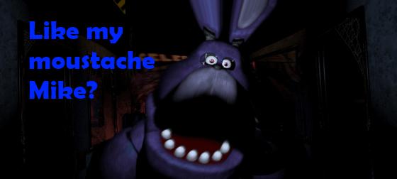 What if Bonnie Had a Moustache? by FreddyTheFazbear
