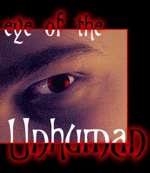Eye of the Unhuman by Ravenou