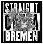 Straight Outta Bremen