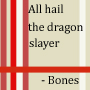 All hail the dragon slayer by twilightfreak