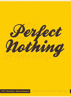 Perfect Nothing by Trookeye