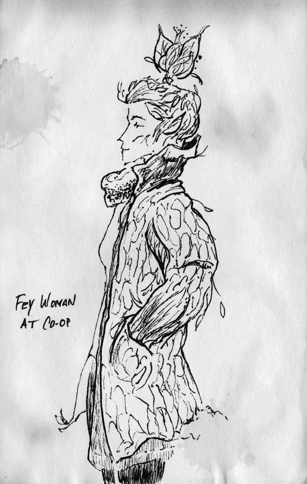 Sketch - fae woman at co-op by phodyr