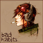 Bad Habits Die Hard.